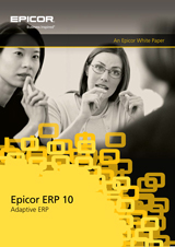 Adaptive ERP Software Epicor ERP 10 Whitepaper